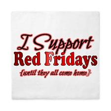 I support Red Fridays Queen Duvet