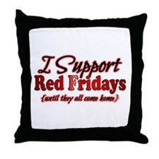 I support Red Fridays Throw Pillow