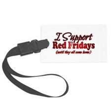 I support Red Fridays Luggage Tag