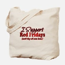I support Red Fridays Tote Bag