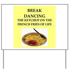 break dancing Yard Sign