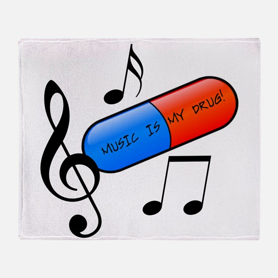 Music is My Drug Throw Blanket