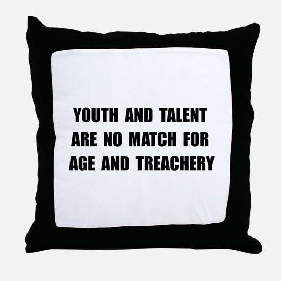 Age Treachery Throw Pillow