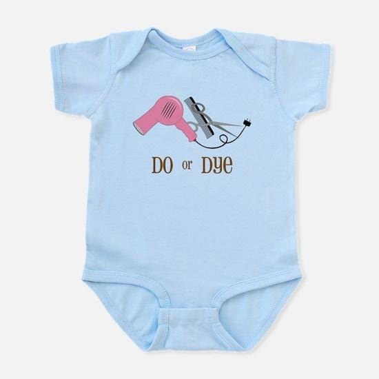 Do Or Dye Infant Bodysuit