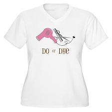 Do Or Dye T-Shirt
