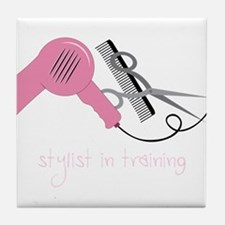 Stylist In Training Tile Coaster