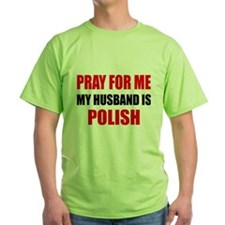 Pray Husband Polish T-Shirt