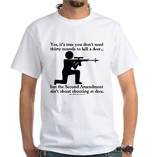The Second Amendment Aint About Hunting Deer Shirt