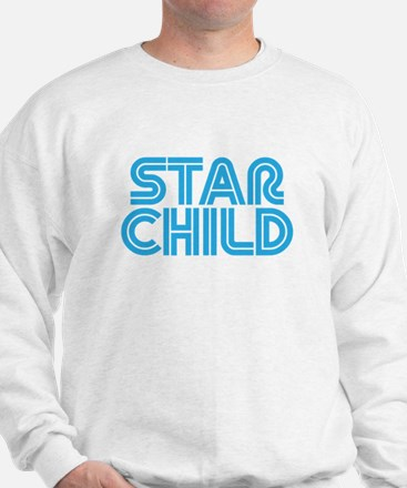 This baby is a Star Child Sweatshirt