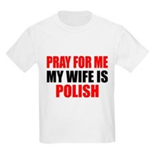 Pray Wife Polish T-Shirt