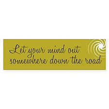 Let your mind out - Bumper Bumper Sticker