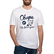 Obama We Did It Again T-Shirt T-Shirt