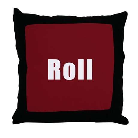 Throw Pillow Roll : Roll Throw Pillow by insidertees
