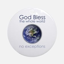God Bless the Whole World Ornament (Round)