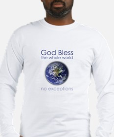 God Bless the Whole World Long Sleeve T-Shirt