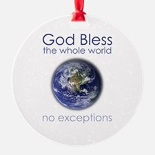 God Bless the Whole World Ornament