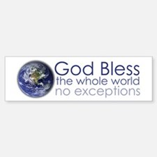 God Bless the Whole World Sticker (Bumper)