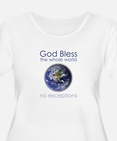 God Bless the Whole World T-Shirt