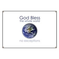 God Bless the Whole World Banner