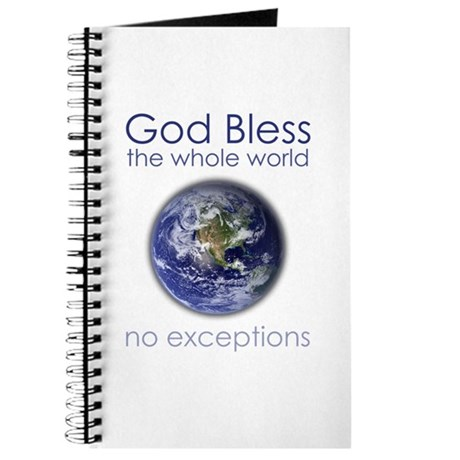 God Bless the Whole World Journal