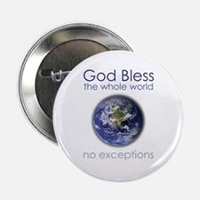 """God Bless the Whole World 2.25"""" Button (10 pack)"""
