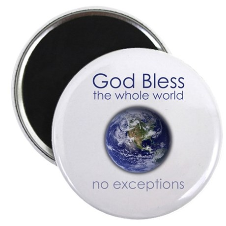 God Bless the Whole World Magnet