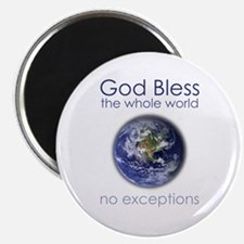 """God Bless the Whole World 2.25"""" Magnet (10 pack)"""