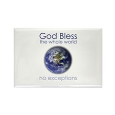 God Bless the Whole World Rectangle Magnet (100 pa