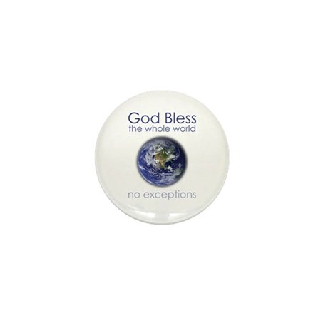 God Bless the Whole World Mini Button (10 pack)