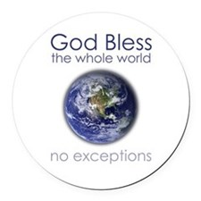 God Bless the Whole World Round Car Magnet