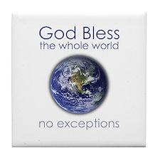 God Bless the Whole World Tile Coaster