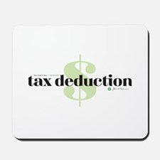 Tax Deduction Mousepad