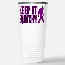 Purple KEEP IT SQUATCHY! Travel Mug