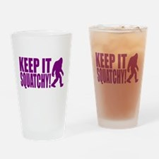 Purple KEEP IT SQUATCHY! Drinking Glass