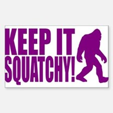 Purple KEEP IT SQUATCHY! Decal
