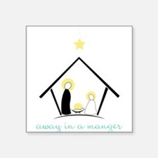 """Away In A Manger Square Sticker 3"""" x 3"""""""