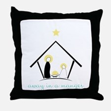 Away In A Manger Throw Pillow