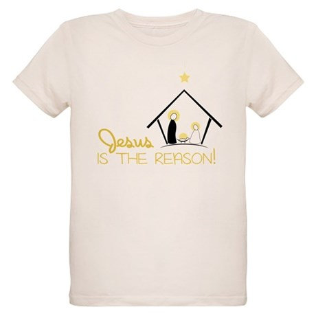 Jesus Is The Reason Organic Kids T-Shirt