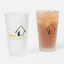 Jesus Is The Reason Drinking Glass