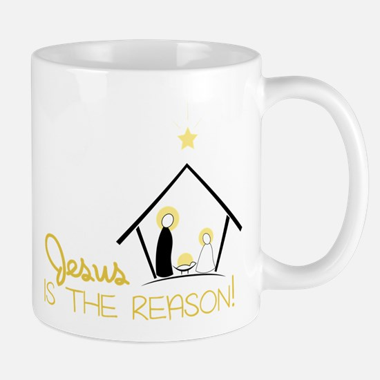 Jesus Is The Reason Mug