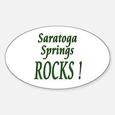 Saratoga Springs Rocks ! Oval Decal