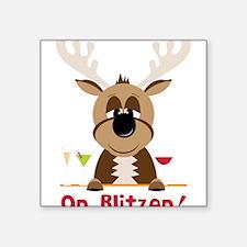"On Blitzen! Square Sticker 3"" x 3"""