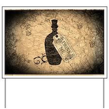 Drink Me Bottle Worn Yard Sign