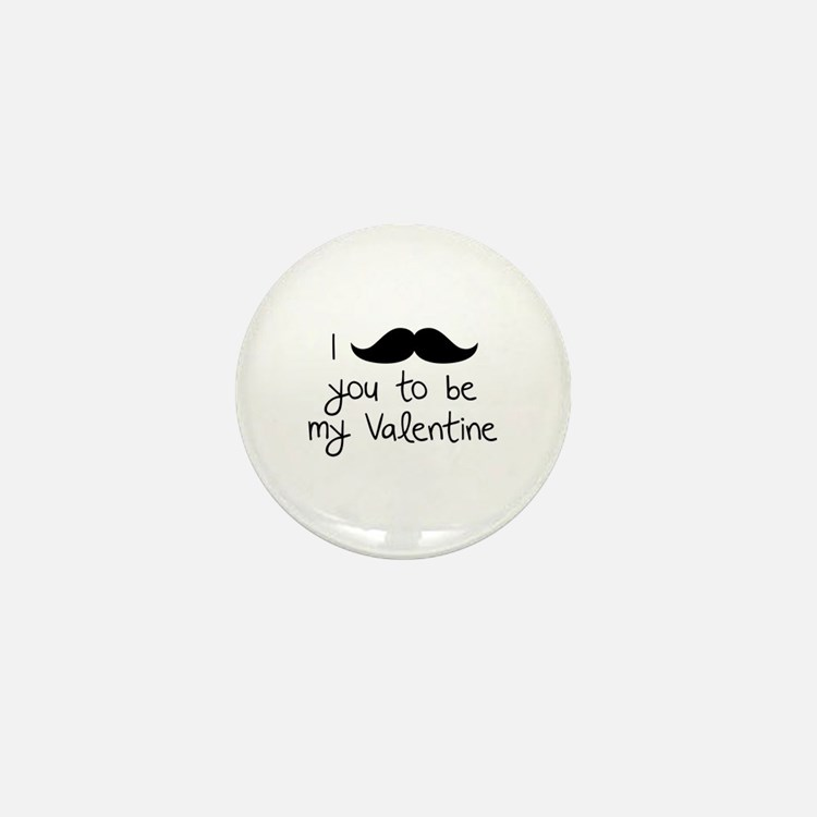 I Mustache You To Be My Valentine Mini Button