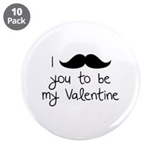 """I Mustache You To Be My Valentine 3.5"""" Button (10"""