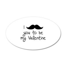 I Mustache You To Be My Valentine 22x14 Oval Wall