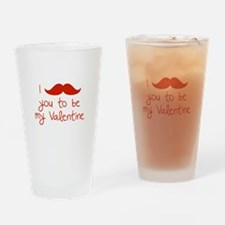 I Mustache You To Be My Valentine Drinking Glass