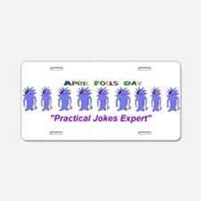 April Fools Day Expert Aluminum License Plate