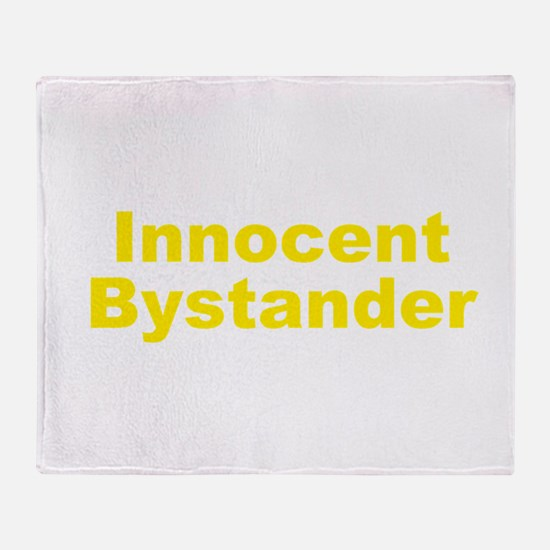 Innocent Bystander Throw Blanket