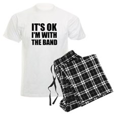 Its Ok im with the band Pajamas